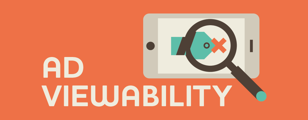 What Is Ad Viewability?